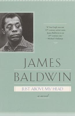 Just Above My Head - Baldwin, James A
