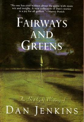 Fairways and Greens - Jenkins, Dan