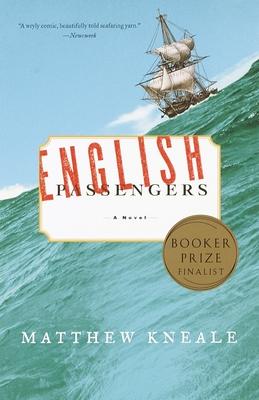 English Passengers - Kneale, Matthew