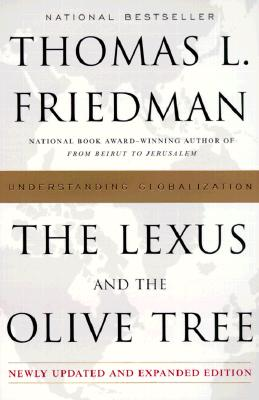 The Lexus and the Olive Tree - Friedman, Thomas L
