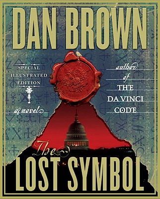 The Lost Symbol: Special Illustrated Edition - Brown, Dan