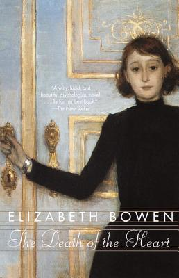 The Death of the Heart - Bowen, Elizabeth, Professor