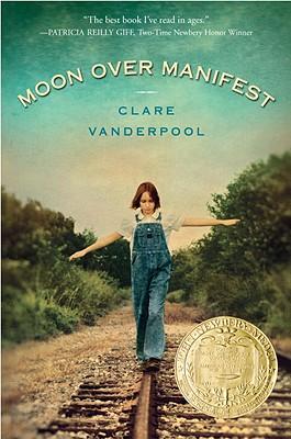 Moon Over Manifest - Vanderpool, Clare