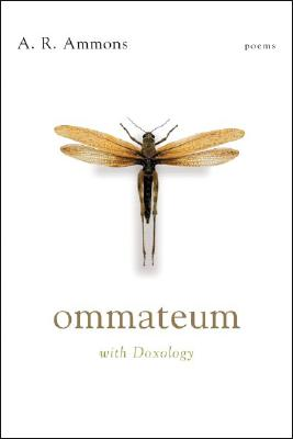 Ommateum: With Doxology: Poems - Ammons, A R