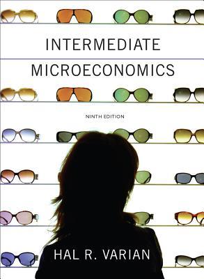 Intermediate Microeconomics: A Modern Approach - Varian, Hal R