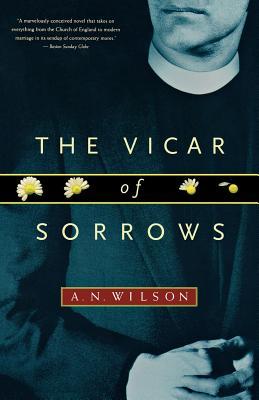 The Vicar of Sorrows - Wilson, A N