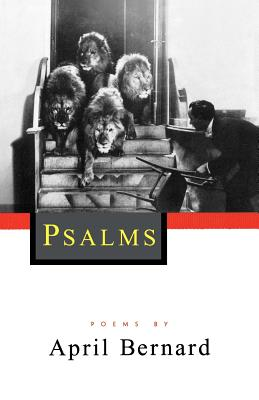 Psalms: Poems - Bernard, April