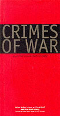 Crimes of War: What the Public Should Know - Gutman, Roy (Preface by), and Rieff, David (Preface by), and Goldstone, Richard J, Justice (Foreword by)