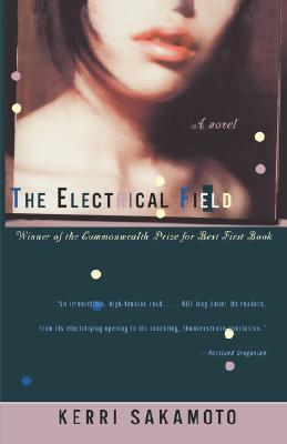 The Electrical Field - Sakamoto, Kerri