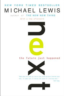 Next: The Future Just Happened - Lewis, Michael