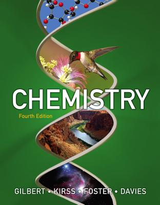 Chemistry: The Science in Context - Gilbert, Thomas R, and Kirss, Rein V, and Foster, Natalie