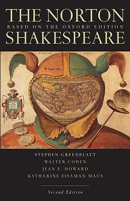 The Norton Shakespeare - Shakespeare, William, and Greenblatt, Stephen J, Professor (Editor), and Cohen, Walter (Editor)