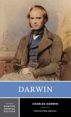 Darwin: Texts Commentary - Darwin, Charles, Professor, and Appleman, Philip (Editor)