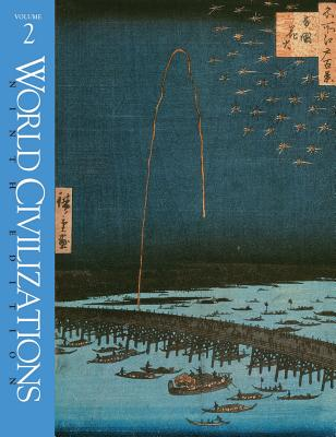 World Civilizations - Burns, Edward, and Hull, Richard W, and Lerner, Robert E