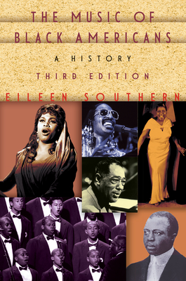 The Music of Black Americans: A History - Steiner, Rudolf, and Southern, Eileen J
