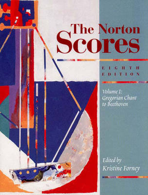 The Norton Scores: An Anthology for Listening Vol. 2: Gregorian Chant to Beethoven, 1 - Forney, Kristine (Editor)