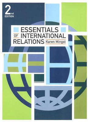 Essentials of International Relations - Mingst, Karen A