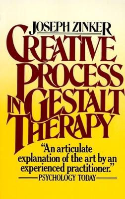 Creative Process Gestalt Therapy - Zinker, Joseph C