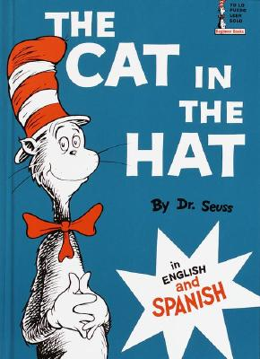 El Gato Ensombrerado - Dr. Seuss, and Rivera, Carlos