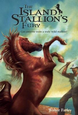 The Island Stallion's Fury - Farley, Walter