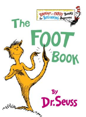 The Foot Book - Dr Seuss, and Richmond
