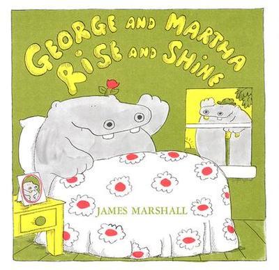 George and Martha Rise and Shine - Marshall, James