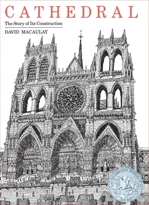 Cathedral: The Story of Its Construction - Macaulay, David
