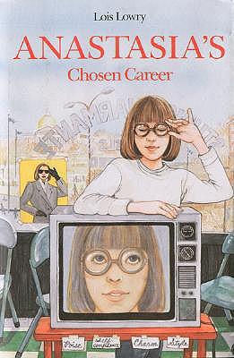 Anastasia's Chosen Career - Lowry, Lois
