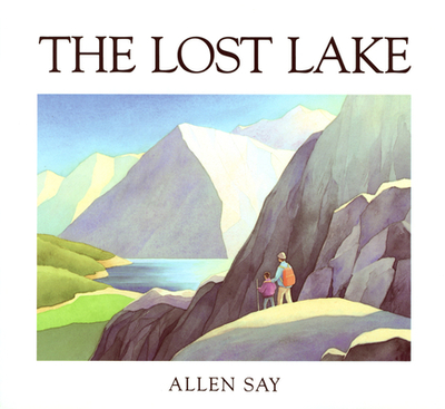 The Lost Lake - Say, Allen