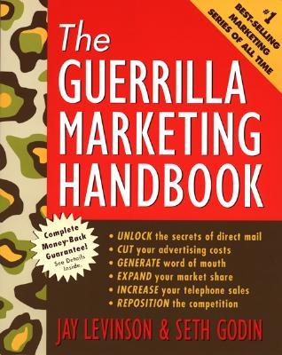 The Guerrilla Marketing Handbook - Levinson, Jay Conrad, and Rubin, Charles, and Godin, Seth