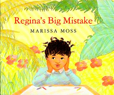 Regina's Big Mistake - Moss, Marissa