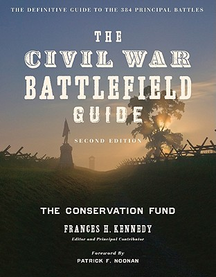 The Civil War Battlefield Guide - Conservation Fund, and Kennedy, Frances H (Editor)