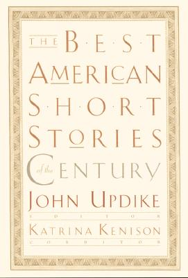 The Best American Short Stories of the Century -