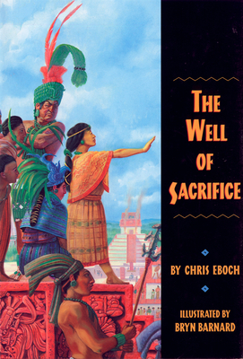 The Well of Sacrifice - Eboch, Chris