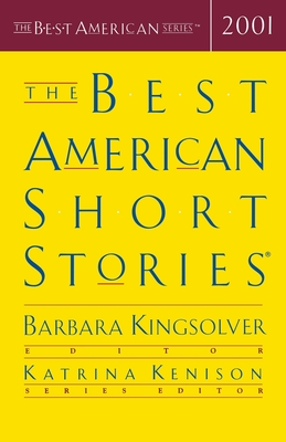 The Best American Short Stories - Kingsolver, Barbara (Selected by), and Kenison, Katrina