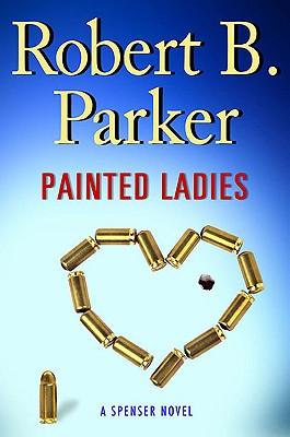 Painted Ladies - Parker, Robert B