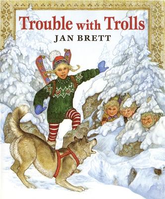 Trouble with Trolls - Brett, Jan