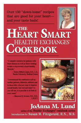 The Heart Smart Healthy Exchanges Cookbook - Lund, JoAnna M, and Fitzgerald, Susan M (Adapted by)