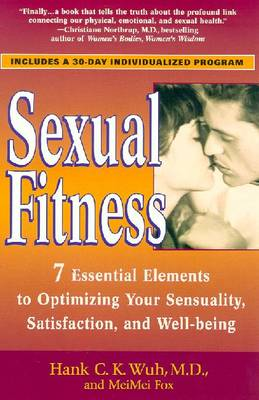 Sexual Fitness - Wuh, Hank C K, Dr., and Fox, Mei Mei