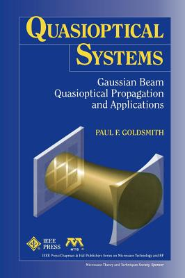 Quasioptical Systems - Chapman, and Goldsmith, P F, and Chapman & Hall