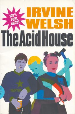 The Acid House - Welsh, Irvine