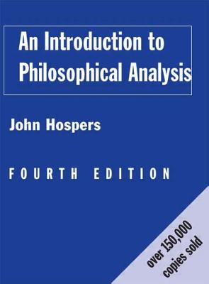 An Introduction to Philosophical Analysis - Hospers John, and Hospers, John