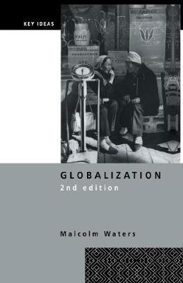 Globalization - Waters, Malcolm, Professor