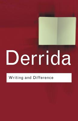 Writing and Difference - Derrida, Jacques, Professor