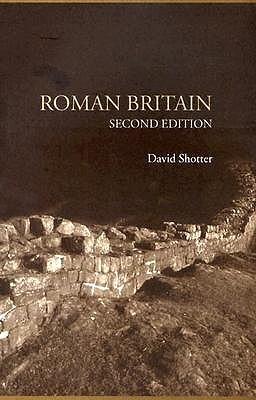 Roman Britain - Shotter, David
