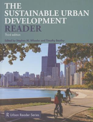 Sustainable Urban Development Reader - Wheeler, Stephen M. (Editor), and Beatley, Timothy (Editor)