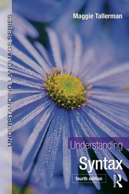 Understanding Syntax - Tallerman, Maggie