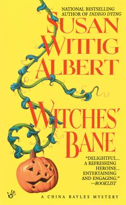 Witches' Bane - Albert, Susan Wittig, Ph.D., and Copyright Paperback Collection
