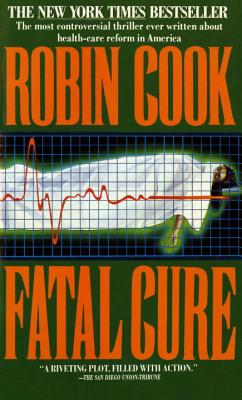 Fatal Cure - Cook, Robin