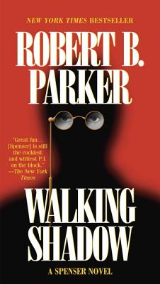 Walking Shadow - Parker, Robert B